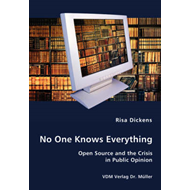 No One Knows Everything - Open Source and the Crisis in Publ (BOK)