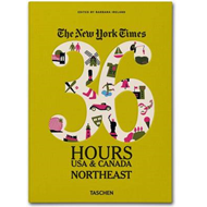 New York Times 36 Hours: USA & Canada. Northeast (BOK)