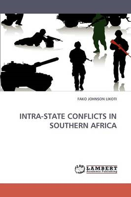 Intra-State Conflicts in Southern Africa (BOK)