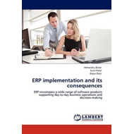 Erp Implementation and Its Consequences (BOK)