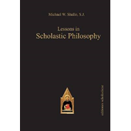 Lessons in Scholastic Philosophy (BOK)