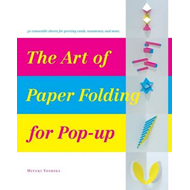 Art of Paper-Folding for Pop-up (BOK)