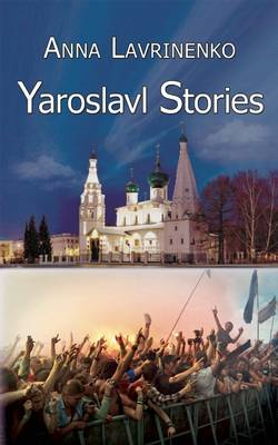 Yaroslavl Stories (BOK)
