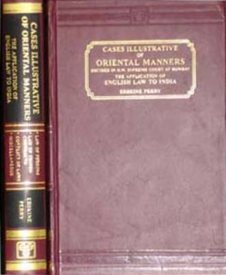 Cases Illustrative of Oriental Life Decided in H.M.Supreme C (BOK)