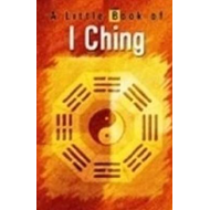 Little Book of I Ching (BOK)