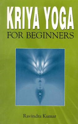 Kriya Yoga for Beginners (BOK)