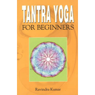 Tantra Yoga for Beginners (BOK)