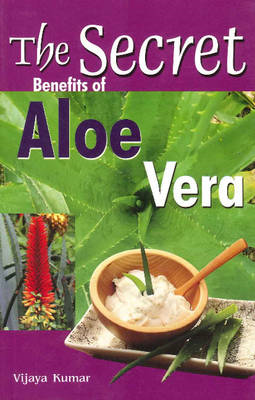 Secret Benefits of Aloe Vera (BOK)