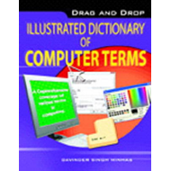 Drag & Drop Illustrated Dictionary of Computer Terms (BOK)