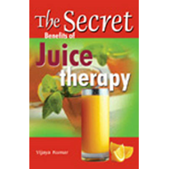 Secret Benefits of Juice Therapy (BOK)