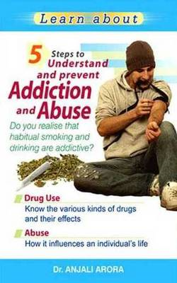 5 Steps to Understand & Prevent Addiction & Abuse (BOK)
