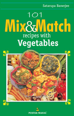 101 Mix and Match Recipes with Vegetables (BOK)