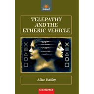 Telepathy and the Etheric Vehicle (BOK)
