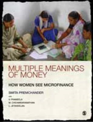 Multiple Meanings of Money: How Women See Microfinance (BOK)