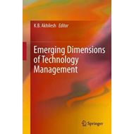 Emerging Dimensions of Technology Management (BOK)