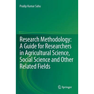 Research Methodology: A Guide for Researchers in Agricultural Science, Social Science and Other Rela (BOK)