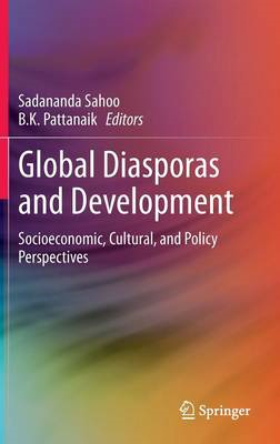 Global Diasporas and Development: Socioeconomic, Cultural, and Policy Perspectives (BOK)