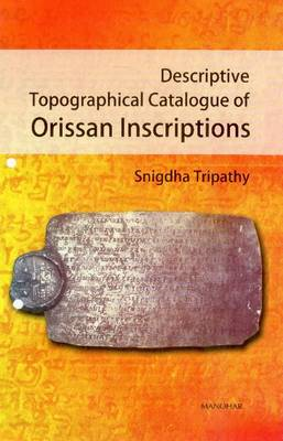 Descriptive Topographical Catalogue of Orissan Inscriptions (BOK)