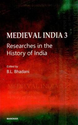 Medieval India 3: Researches in the History of India (BOK)