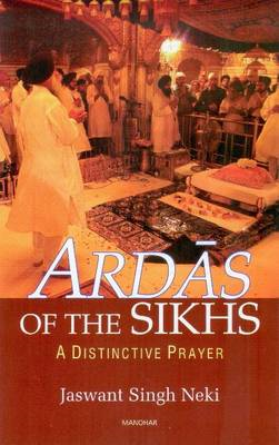 Ardas of the Sikhs: A Distinctive Prayer (BOK)
