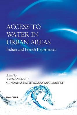 Access to Water in Urban Areas: Indian & French Experiences (BOK)