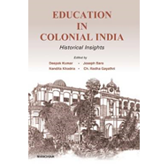 Education in Colonial India: Historical Insights (BOK)