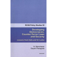 Developing Democracies, Counter-Terror Laws & Security: Lessons from India & Sri Lanka (BOK)