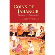 Coins of Jahangir: Creations of a Numismatist (BOK)