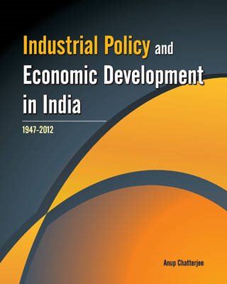 Industrial Policy & Economic Development in India (BOK)