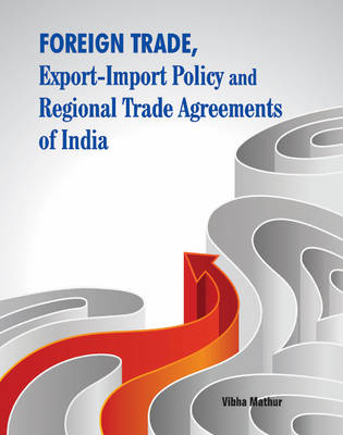 Foreign Trade, Export-Import Policy and Regional Trade Agree (BOK)