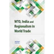 WTO, India & Regionalism in World Trade (BOK)