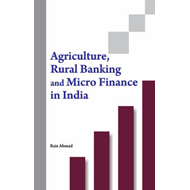 Agriculture, Rural Banking & Micro Finance in India (BOK)