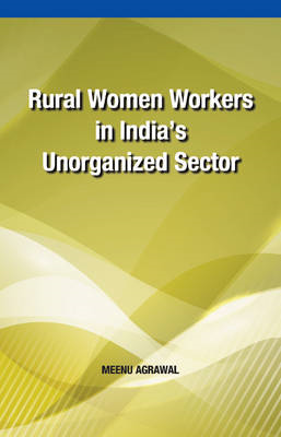 Rural Women Workers in India's Unorganized Sector (BOK)