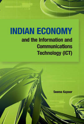 Indian Economy & the Information & Communications Technology (ICT) (BOK)