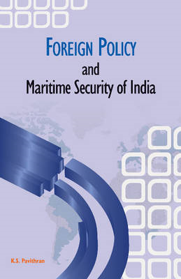 Foreign Policy and Maritime Security of India (BOK)