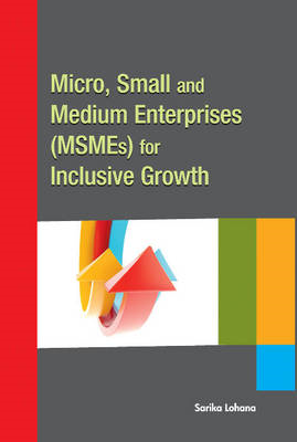 Micro, Small & Medium Enterprises (MSMEs) for Inclusive Grow (BOK)