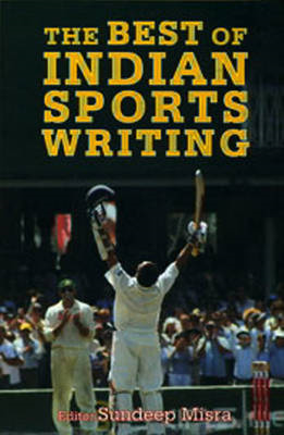 Best of Indian Sports Writing (BOK)