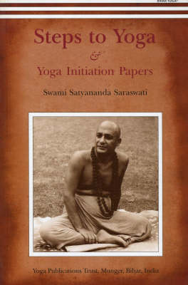 Steps to Yoga: And Yoga Initiation Papers (BOK)