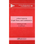 First Course in Graph Theory and Combinatorics (BOK)