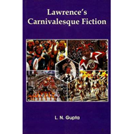 Lawrence'S Carnivalesque Fiction (BOK)