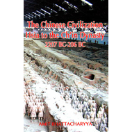 Chinese Civilization: Hsia to the Ch'in Dynasty 2207 BC to 2 (BOK)