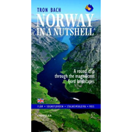 Norway in a nutshell - a round trip through the magnificent fjord landscapes (BOK)