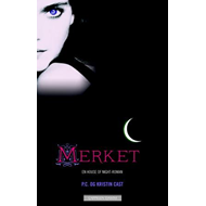 Merket - en house of night-roman (BOK)