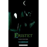 Fristet - en house of night-roman (BOK)