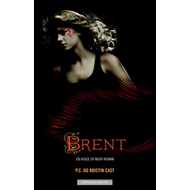 Brent - en house of night-roman (BOK)
