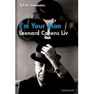 I'm your man - Leonard Cohens liv (BOK)