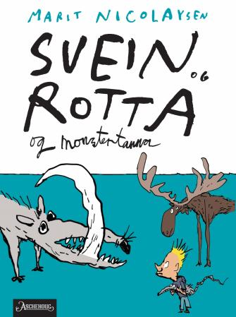 Svein og rotta og monstertanna (BOK)