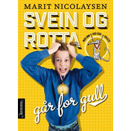 Svein og rotta går for gull (BOK)
