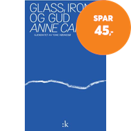 Produktbilde for Glass, ironi og Gud (BOK)