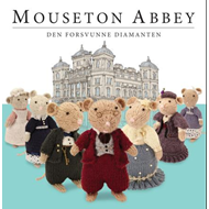 Den forsvunne diamanten - Mouseton Abbey (BOK)